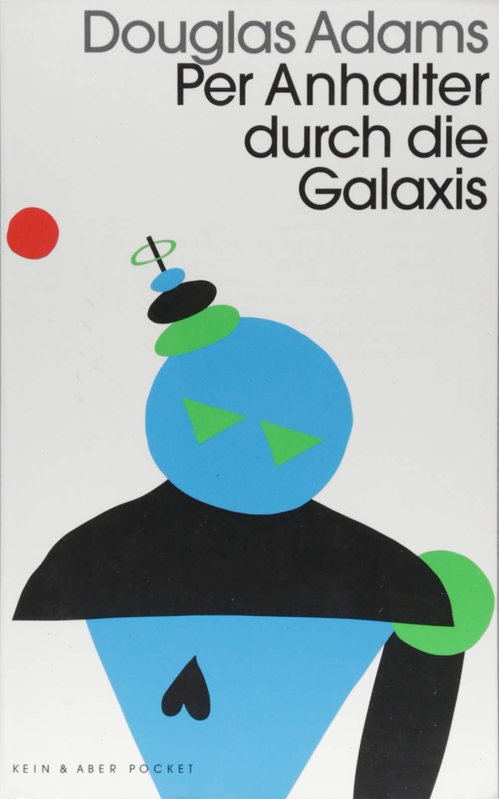 """Cover des Buches """"Per Anhalter duchr die Galaxie"""" von Douglas Adams, Quelle: """"Kein & Aber"""""""